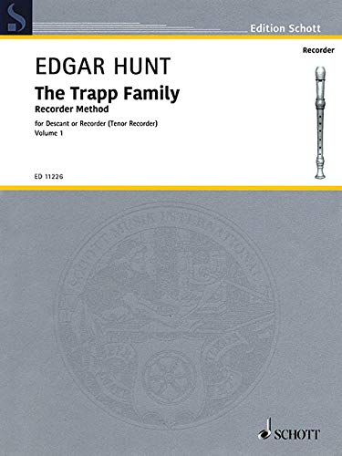 Bass Recorder Music - The Trapp Family Recorder Method, Book 1: Descant or Tenor