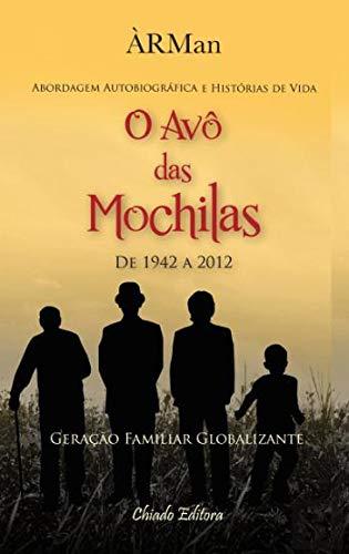 O Avô das Mochilas (Portuguese Edition): ÀRMan: 9789895102150: Amazon.com: Books