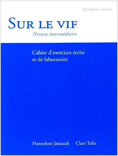 Sur le vif, 4/e (Workbook/Lab Manual)