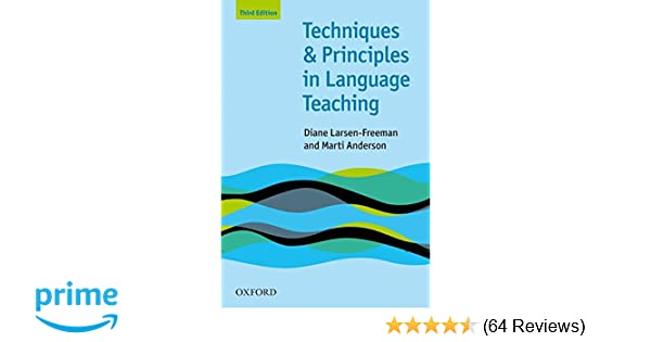 Amazon techniques and principles in language teaching amazon techniques and principles in language teaching 8601419520633 diane larsen freeman marti anderson books fandeluxe Image collections