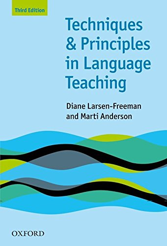 Techniques and Principles in Language Teaching [Diane Larsen-Freeman - Marti Anderson] (Tapa Blanda)