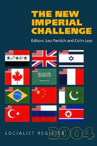 Download The New Imperial Challenge: Socialist Register 2004 PDF