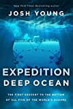 Expedition Deep Ocean: The First Descent to the