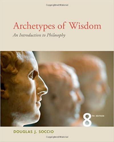 Amazon archetypes of wisdom an introduction to philosophy archetypes of wisdom an introduction to philosophy 8th edition fandeluxe Gallery