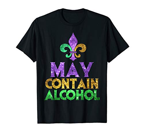 Cute Mardi Gras Shirts (May Contain Alcohol | Cute Mardi Gras Party Funny Gift)