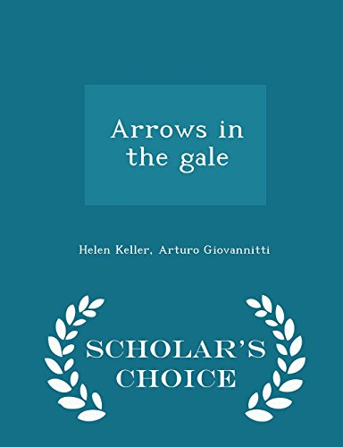 Arrows in the gale - Scholar's Choice Edition