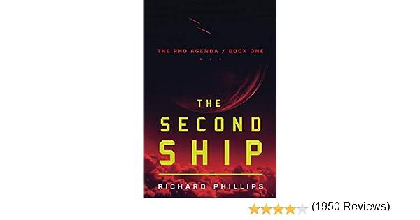 The Second Ship (The Rho Agenda): Amazon.es: Phillips, Richard: Libros en idiomas extranjeros
