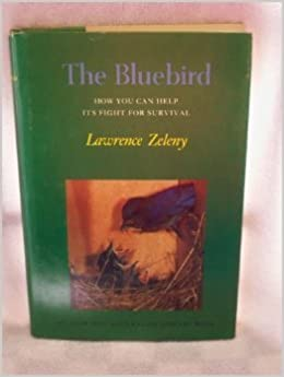 Book The Bluebird: How You Can Help Its Fight for Survival (The Audubon naturalist library)