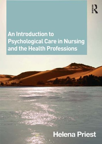 An Introduction to Psychological Care in Nursing and the Health Professions Pdf