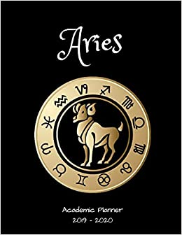 Aries 2019 - 2020 Academic Planner: An 18 Month Weekly