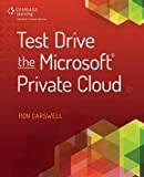 img - for Test Drive the Microsoft Private Cloud book / textbook / text book