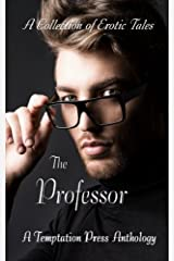 The Professor: A Collection of Erotic Tales
