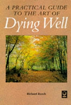 Dying Well Richard Reoch