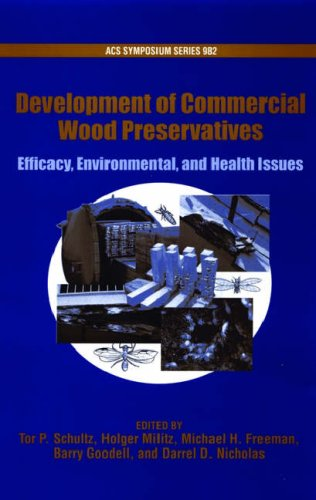 development-of-commercial-wood-preservatives-efficacy-environmental-and-health-issues-acs-symposium-
