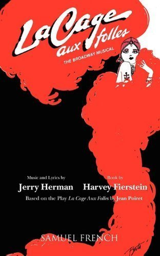 La Cage Aux Folles by Fierstein, Harvey Published by Samuel French, Inc. (2010) Paperback