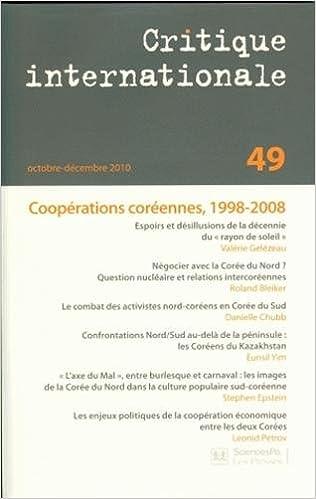 Critique internationale, N° 49, Octobre-décem : Coopérations coréennes, 1998-2008 epub pdf