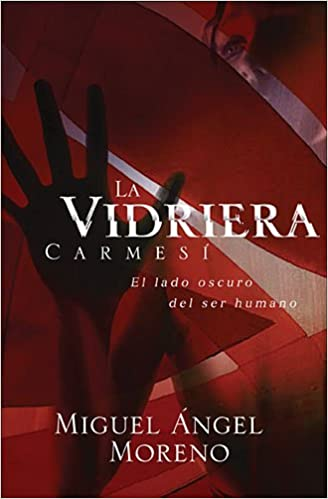 Book La Vidriera Carmesi: El Lado Oscuro del Ser Humano
