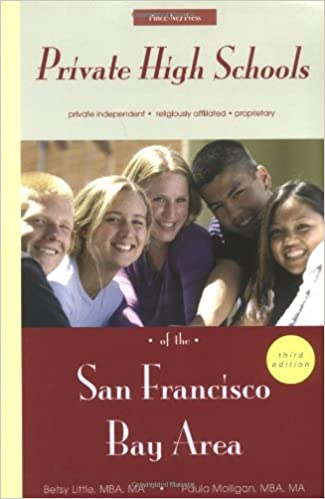 Private High Schools of the San Francisco Bay Area: Betsy Little, Paula  Molligan: 9781930074149: Amazon.com: Books