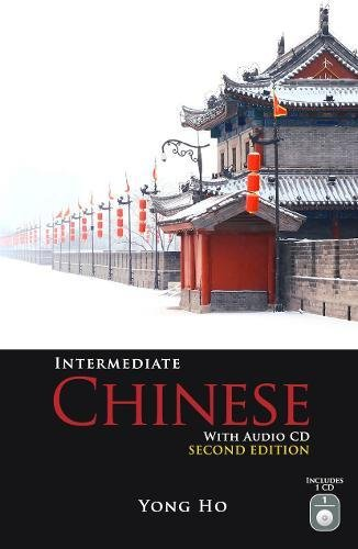 Intermediate Chinese with Audio CD, Second Edition (Integrated Chinese Level 1 Part 2 Audio)