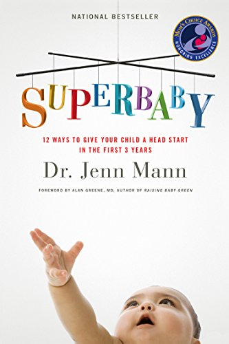 Give Head (SuperBaby: 12 Ways to Give Your Child a Head Start in the First 3 Years)