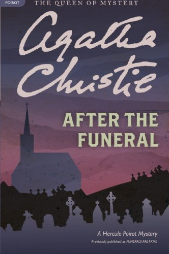 After the Funeral: A Hercule Poirot Mystery (Hercule Poirot Mysteries)