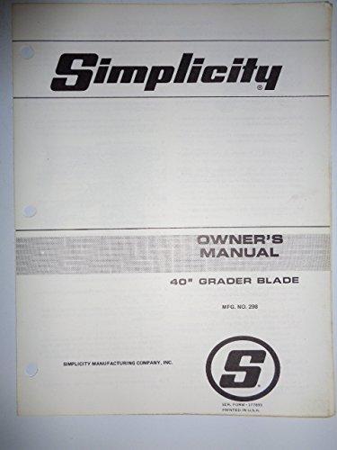 "Simplicity Mfg. No. 298, 40"" Grader Blade (for Lawn Tractors) Parts, Operators Owners Manual Original 177899"