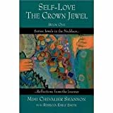 Self-Love, The Crown Jewel, Mimi Chevalier Shannon, 0967074630