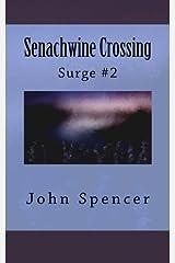 Senachwine Crossing: Surge #2 Paperback