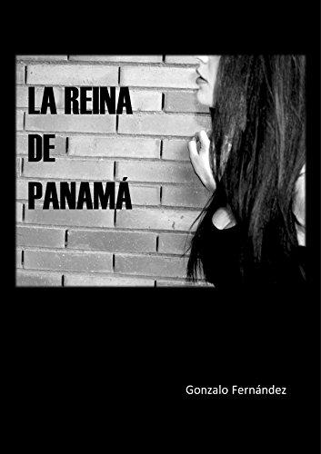 LA REINA DE PANAMÁ (Spanish Edition)