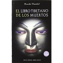 Libro Tibetano De Los Muertos/The Tibetan Book of the Dead (Spanish Edition) [Paperback] [2006] (Author) Bardo Thodol
