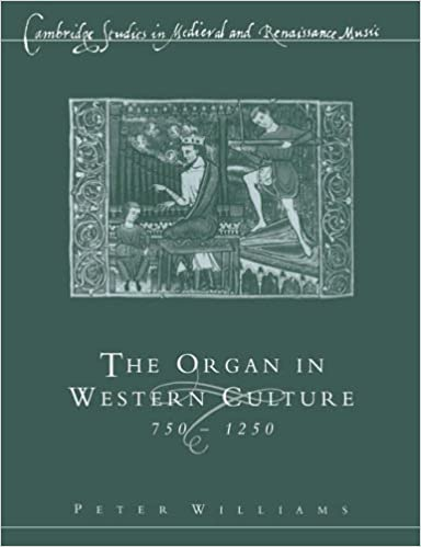organ in western culture cambridge studies in medieval and renaissance music