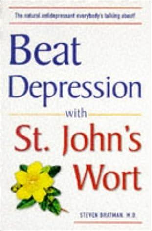 Beat Depression with St. John\'s Wort: Steven Bratman: 9780761512974 ...