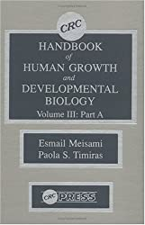 CRC Handbook of Human Growth and Developmental Biology, Volume III, Part A