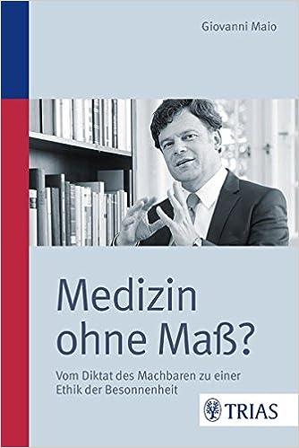 Buch: Medizin ohne Maß?