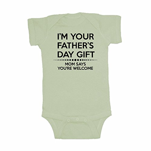 LOL Baby! I'm Your Father's Day Gift Mom Says You're Welcome Baby Bodysuit (Organic Green, 6 Months)