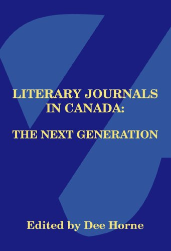 Literary Journals in Canada: The Next Generation Litcan