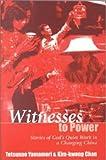 Witnesses to Power, Tetsunao Yamamori, 1842270419