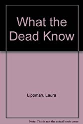 What the Dead Know