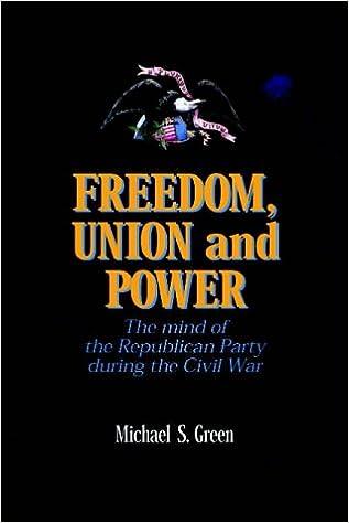 Téléchargements gratuits de livres numériques Freedom, Union, and Power: Lincoln and His Party in the Civil War (The North's Civil War) PDF RTF DJVU