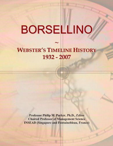 BORSELLINO: Webster's Timeline History, 1932 - 2007
