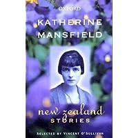 Katherine Mansfield: New Zealand Stories
