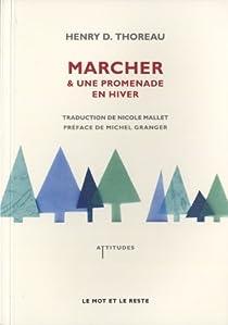 Marcher & Une promenade en hiver par Thoreau