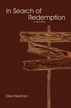 In Search of Redemption by [Friedman, Erika]