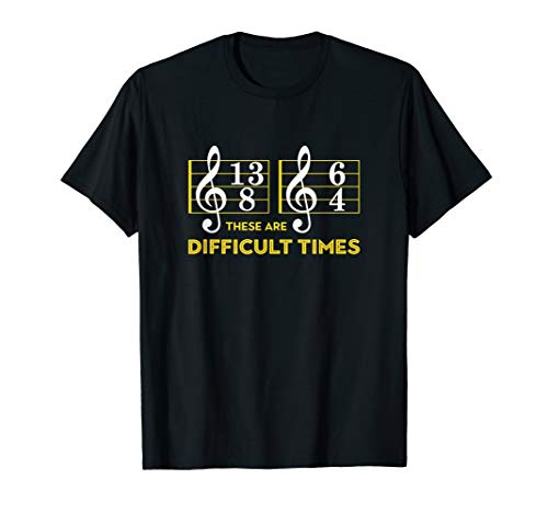 - These Are Difficult Times T-shirt - Music Lover Gifts