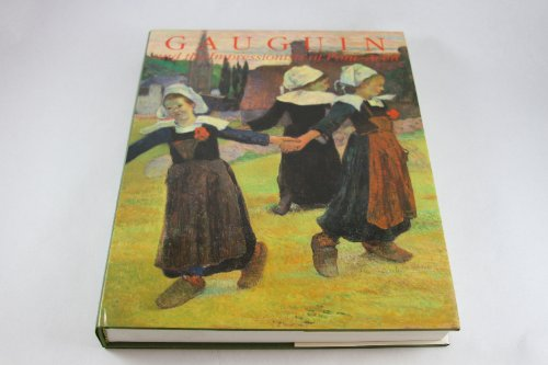 Gauguin and the Impressionists at Pont-Aven (English and French Edition)