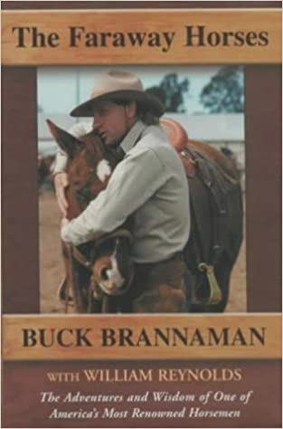 The Faraway Horses: The Adventures and Wisdom of an American Horse Whisperer
