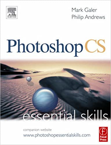 Photoshop CS: Essential Skills (Photography Essential Skills)