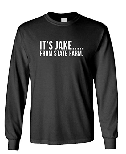 Its Jake From State Farm Funny Commercial   Long Sleeved Tee  L  Black