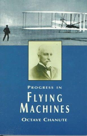 Progress in Flying Machines (Dover Books on Aeronautical Engineering)