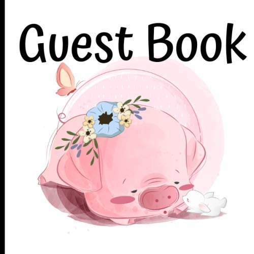 Guest Book: Gorgeous Pig Theme Party Guest Book Includes Gift Tracker and Picture Memory Section (Pig Party Guest Books)